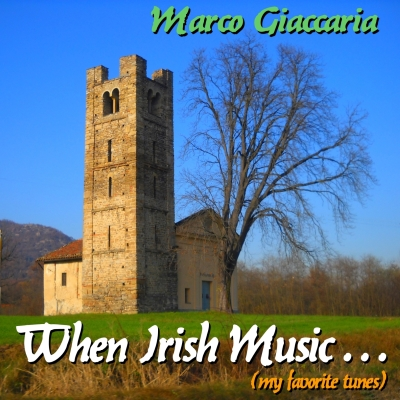 Marco Giaccaria - When Irish Music